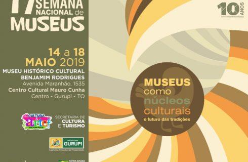 17ª Semana Nacional dos Museus é Comemorada em Gurupi