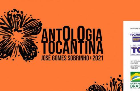 Operacionalizado pelo Governo do Tocantins o projeto Antologia tocantina 2021 – José Gomes Sobrinho está com as inscrições abertas