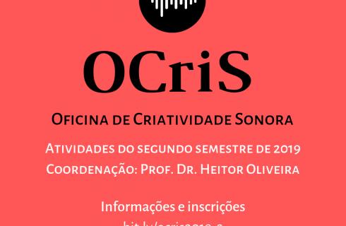 Inscrições abertas para Oficina de Criatividade Sonora – OCris